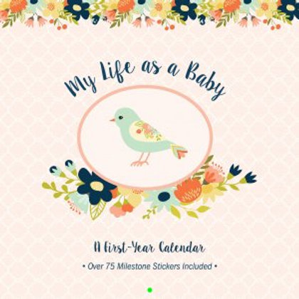 My Life as a Baby First-Year Calendar: Floral Birds