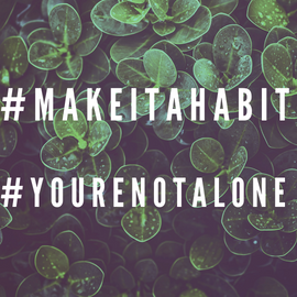 share your healthy habits and fun ways you stay in check with your daily routines with #makeitahabit  inspire one another with your spirit and company. as we all know the world is large but #yourenotalone