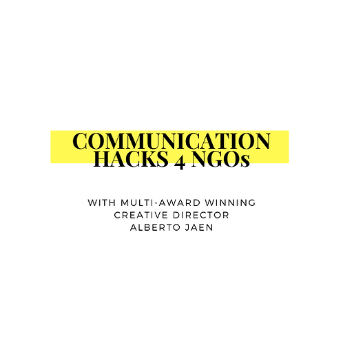 COMMUNICATION HACKS 4 NGOs