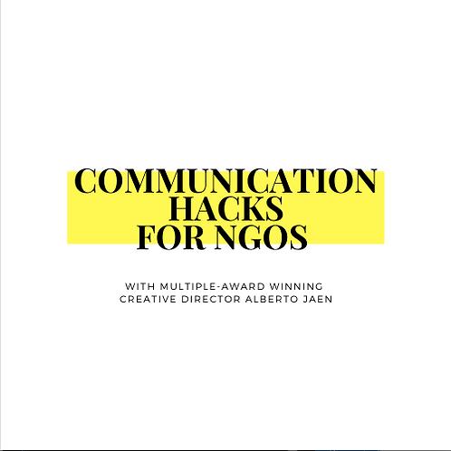 COMMUNICATION HACKS FOR NGOS