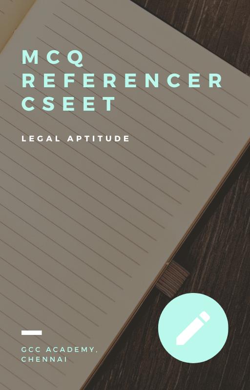 MCQ Referencer - Legal Aptitude - CSEET