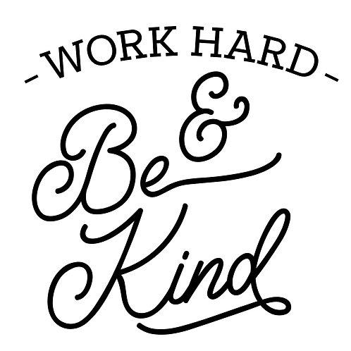 TAKE & MAKE Kit {work hard & be kind}