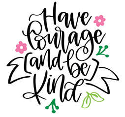 Mini19_Have Courage Be Kind