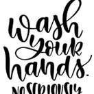 sqr09_wash your hands seriously