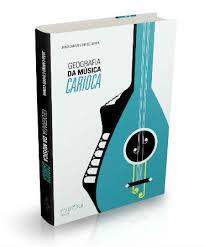 Livro Geografia da Música Carioca