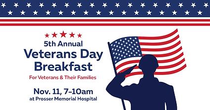 Prosser Memorial Health's 5th Annual Veterans Day Breakfast For Veterans & Their Families