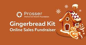 Prosser Memorial Health Foundation Announces  Online Gingerbread Kit Sales Fundraiser