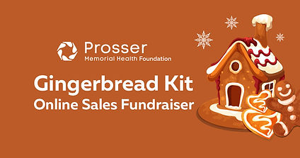 Prosser Memorial Health Foundation Announces  Online Gingerbread Kit Sales Fundraiser