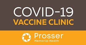 PMH Covid-19 Vaccine Clinic Scheduled For Saturday, May 22nd At Prosser Clinic