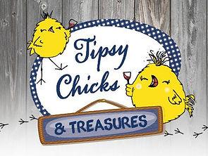 Tipsy Chicks & Treasures