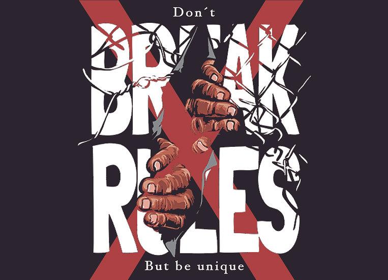 Don't break rules
