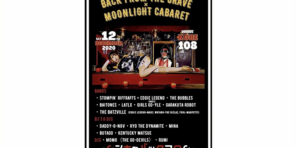 BACK FROM THE GRAVE × MOONLIGHT CABARET