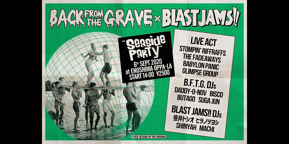 BACK FROM THE GRAVE × BLAST JAMS!!