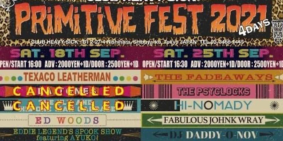 PRIMITIVE FEST 2021 (4DAYS) at CLUB HEAVY SICK (Hatagaya, TOKYO)  -Everything Primitive Japanese Rockin' Stars!-