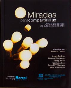 MIRADAS PARA COMPARTIR LA LUZ