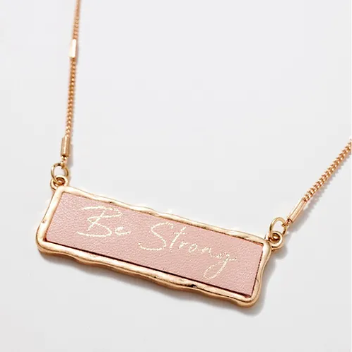 """""""Be Strong"""" Inspirational Charm Necklace"""