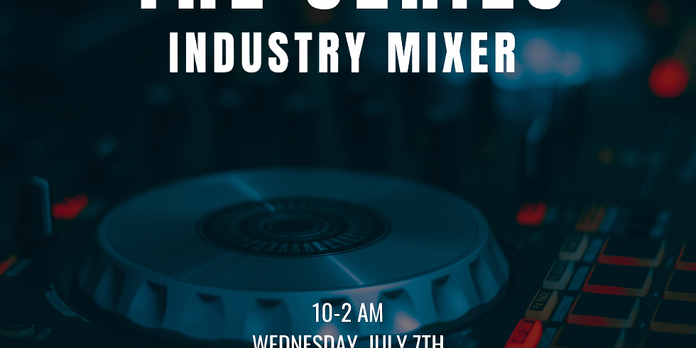 The Series: Industry Mixer