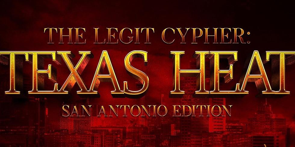 The Legit Cypher - Texas Heat