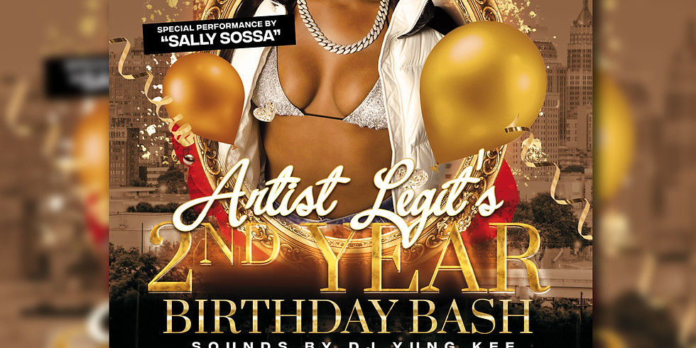 Artist Legit's 2 Year Birthday Bash