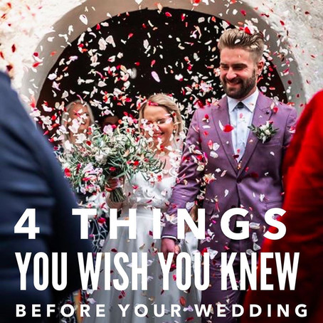4 Things You Wish You Knew Before Your Wedding