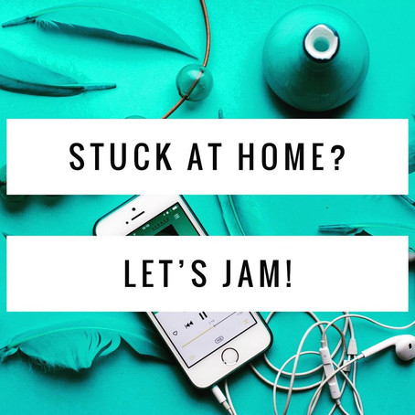 Stuck at Home? Let's Jam!