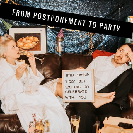 From Postponement to Party