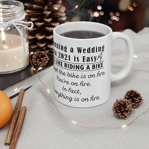 Everything is on FIRE Mug 11oz