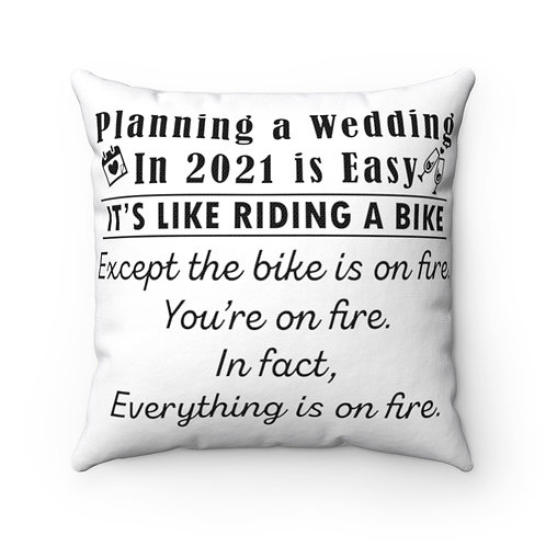 EVERYTHING IS ON FIRE Pillow