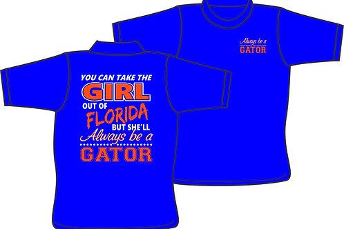 Always a Gator - T-Shirt
