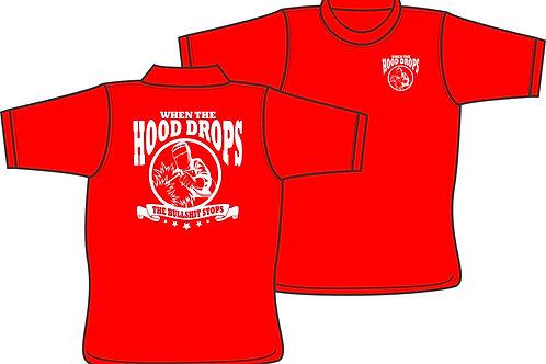 When the Hood Drops - T-Shirt