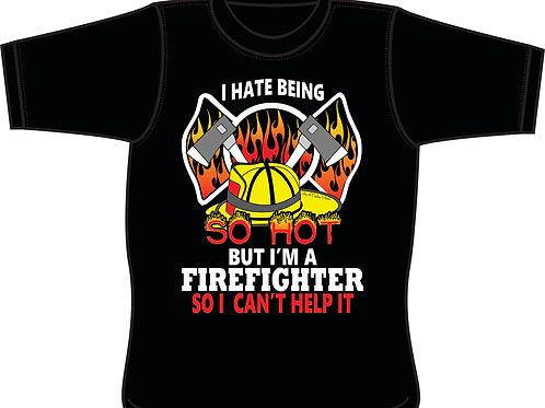 Hot Fireman!! - T-shirt