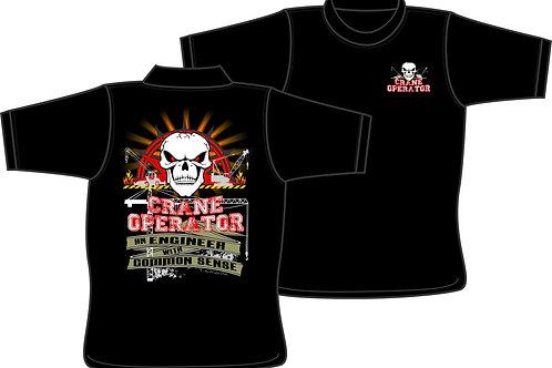 Crane Operator an Engineer with Common Sense - T-shirt