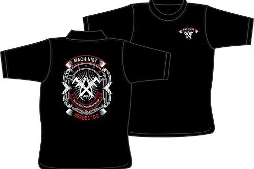 Machinist....because Engineers need Heros too T-Shirt