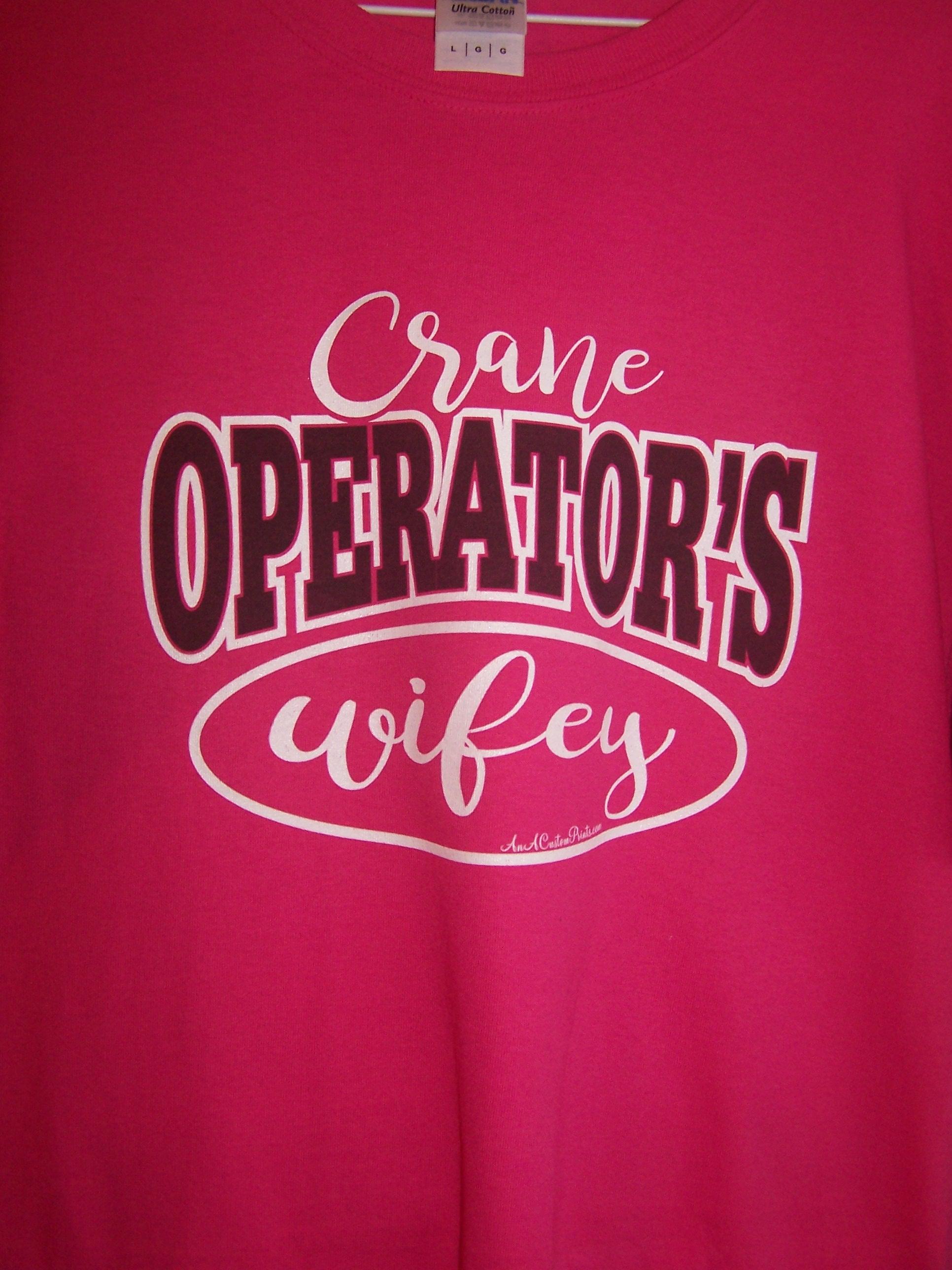 Crane Operator's Wifey