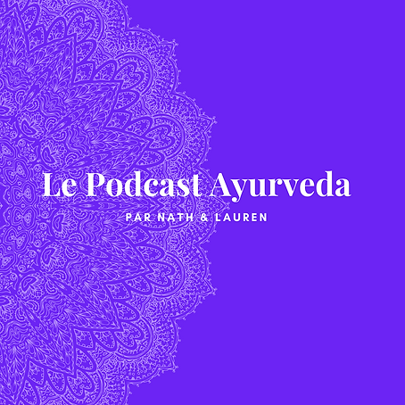 Le Podcast Ayurveda (1).png