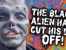 The Black Alien cuts off his top lip... and reveals secret movie project