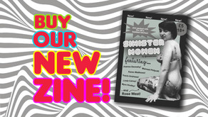 Sinister Women: Buy our new 24-page Zine all about female British crooks!