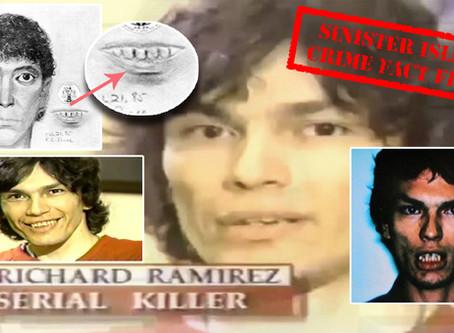 Richard Ramirez had his teeth fixed on death row