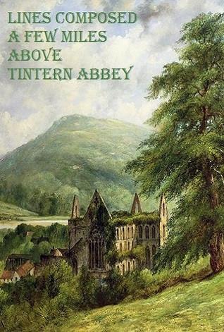 TINTERN ABBEY,THE POEM