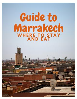 Guide to Marrakech, Morocco