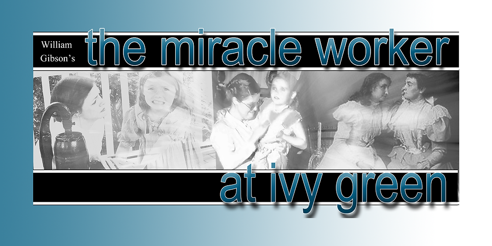 William Gibson's The Miracle Worker
