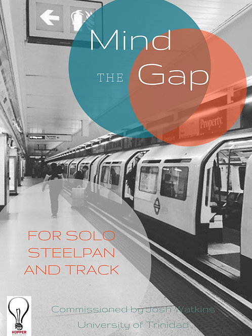 Mind The Gap for solo Steelpan and Track