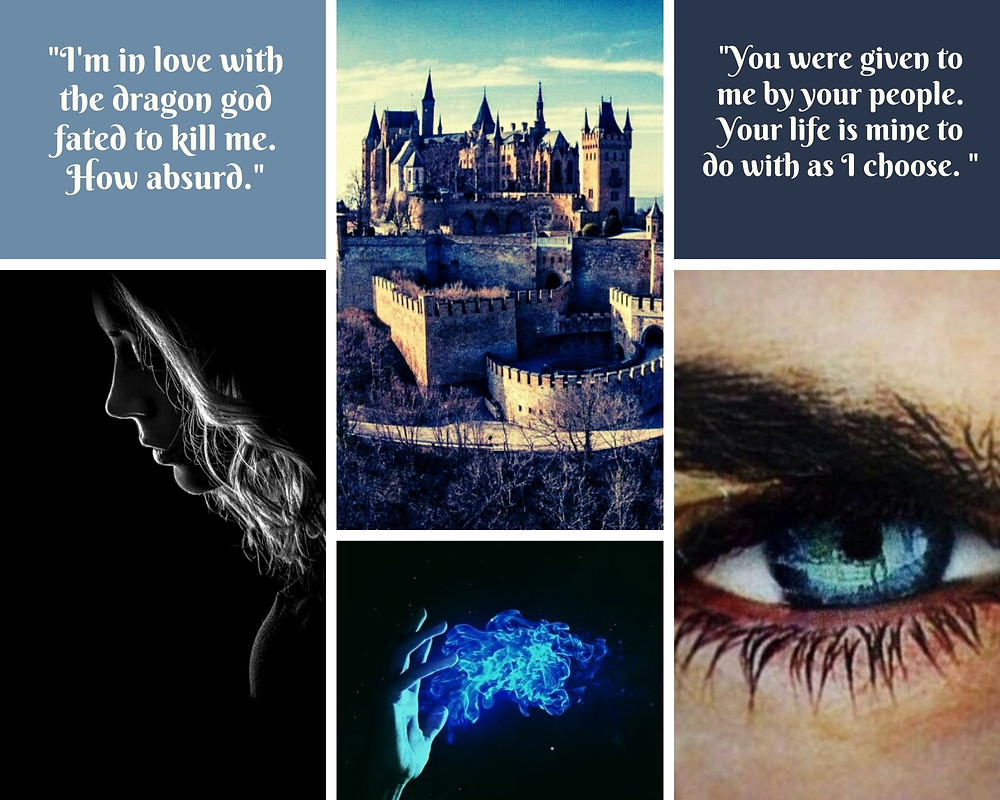 """Aesthetic for Book 1 of The Gods of Trivium series, SACRIFICE. Photos include a large, forbidding castle, a close up of a deep blue eyes, a young woman looking sombre and a hand holding blue magic. One quote above the woman reads: """"I'm in love with the dragon god fated to kill me. How absurd."""" The one above the eye reads: """"You were given to me by your people. Your life is mine to do with as I choose."""""""