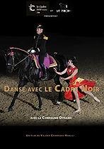 Danse avec le Cadre noir de Saumur Alain