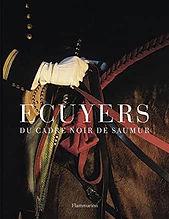Ecuyers du Cadre noir de Saumur Alain La