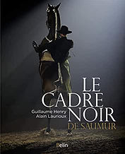 Le Cadre Noir de Saumur Alain Laurioux.j