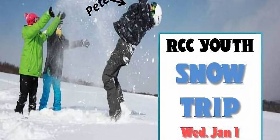 RCC YOUTH Snow Trip