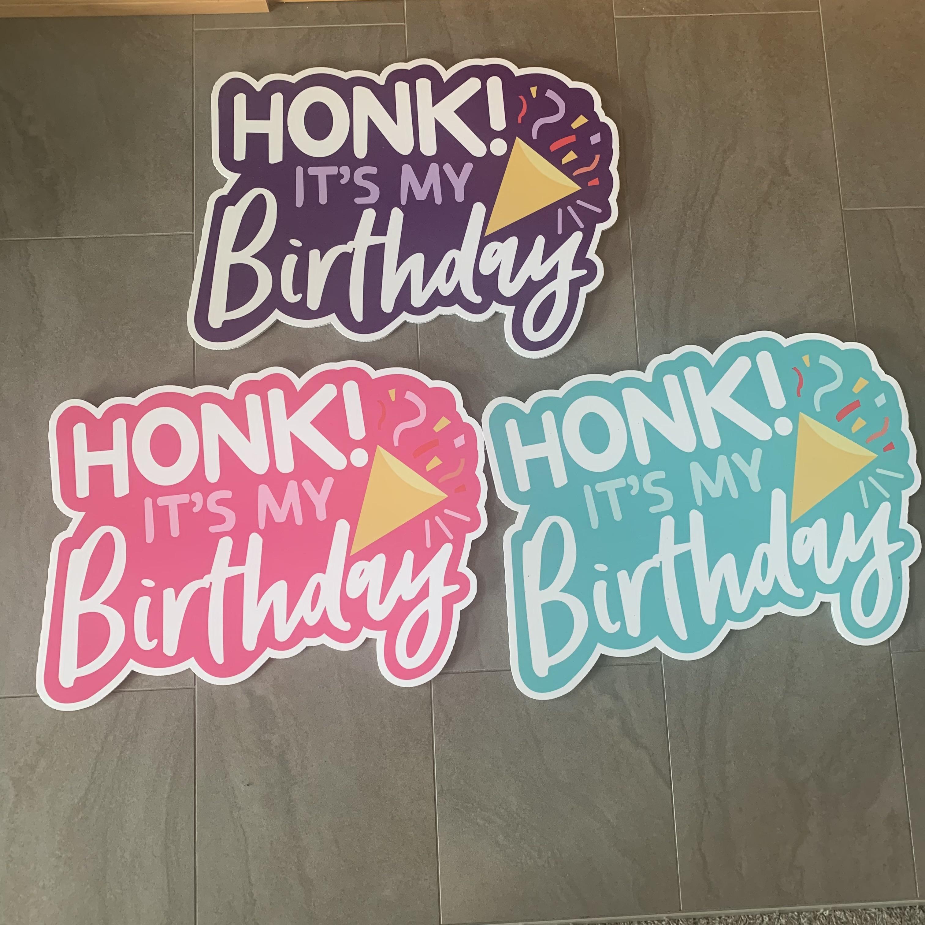 Honk it's my birthday!