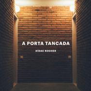 A porta tancada_portada_baixa.jpg