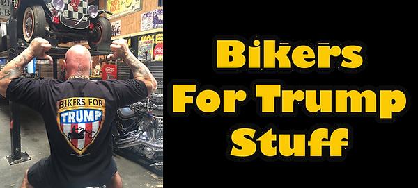 Shop Bikers for Trump Stuff.png